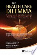 The Health Care Dilemma Book