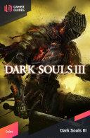 Dark Souls III - Strategy Guide ebook