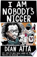 I Am Nobody s Nigger