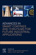 Advances In Smart Coatings And Thin Films For Future Industrial Applications