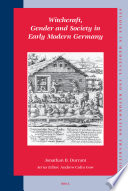 Witchcraft  Gender  and Society in Early Modern Germany