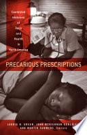 Precarious Prescriptions