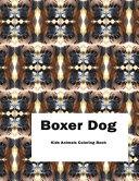 Boxer Dog Kids Animals Coloring Book