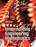 Understanding Engineering Mathematics