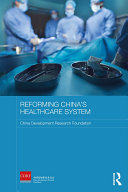 Reforming China's Healthcare System