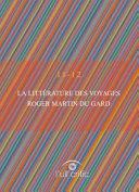 La littérature des voyages. Roger Martin du Gard
