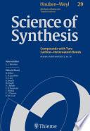 Science of Synthesis  Houben Weyl Methods of Molecular Transformations Vol  29