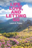 Life, Love, and Letting Go ebook