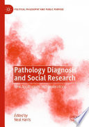 Pathology Diagnosis and Social Research