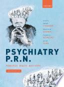 Psychiatry P  R  N