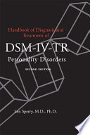 Handbook of Diagnosis and Treatment of DSM IV Personality Disorders