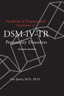 Handbook of Diagnosis and Treatment of DSM-IV Personality Disorders