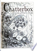 Chatterbox  ed  by J E  Clarke