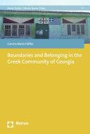 Boundaries and Belonging in the Greek Community of Georgia [Pdf/ePub] eBook