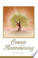 Cosmic Reawakening