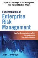 Fundamentals of Enterprise Risk Management Chapter 27: The People of Risk Management–Chief Risk and Strategy Officers