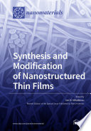 Synthesis and Modification of Nanostructured Thin Films