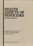 Health Aspects of Pesticides Abstract Bulletin