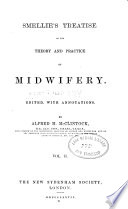 Smellie S Treatise On The Theory And Practice Of Midwifery