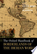 The  Oxford  Handbook of Borderlands of the Iberian World Book