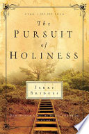 """The Pursuit of Holiness: Run in Such a Way as to Get the Prize 1 Corinthians 9:24"" by Jerry Bridges"