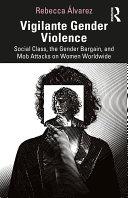 Vigilante Gender Violence [Pdf/ePub] eBook