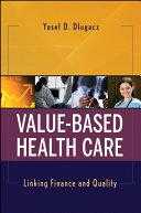 Value Based Health Care