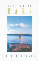 Dare to Be Rare Pdf/ePub eBook