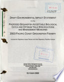 Proposed Groundfish Acceptable Biological Catch and Optimum Yield Specifications and Management Measures  2003 Pacific Coast Groundfish Fishery