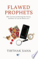 Flawed Prophets