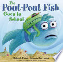 The Pout Pout Fish Goes to School Book PDF