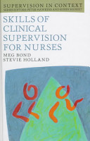 Skills of Clinical Supervision for Nurses