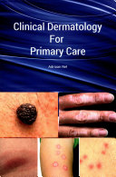 Clinical Dermatology for Primary Care