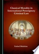 Classical Morality In International Peremptory Criminal Law