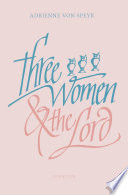 Three Women and the Lord  2nd Edition