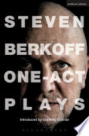 Steven Berkoff  One Act Plays