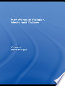 Key Words in Religion  Media and Culture