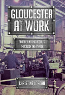 Gloucester at Work
