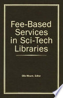 Fee Based Services In Sci Tech Libraries
