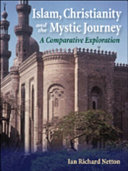 Islam, Christianity and the Mystic Journey: A Comparative Exploration [Pdf/ePub] eBook