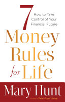 7 Money Rules for Life®