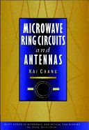 Microwave Ring Circuits and Antennas