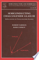 Semiconducting Chalcogenide Glass III