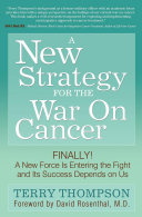 A New Strategy for the War On Cancer