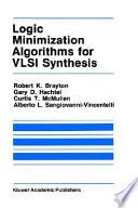 Logic Minimization Algorithms for VLSI Synthesis