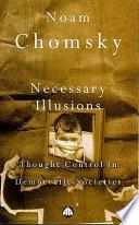 Necessary Illusions Book PDF