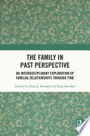 The Family in Past Perspective