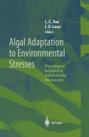 Algal Adaptation to Environmental Stresses