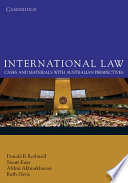 """International Law: Cases and Materials with Australian Perspectives"" by Donald R. Rothwell, Stuart Kaye, Afshin Akhtarkhavari, Ruth Davis"