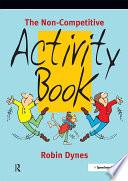 The Non-Competitive Activity Book